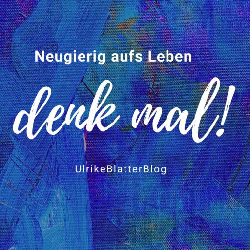 Ulrike Blatter – denk mal!